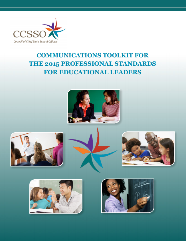 Professional Standards for Educational Leaders 2015 Communications Toolkit.